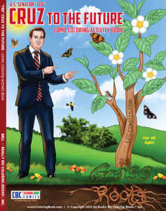 Ted Cruz to the Future Propaganda Coloring Book