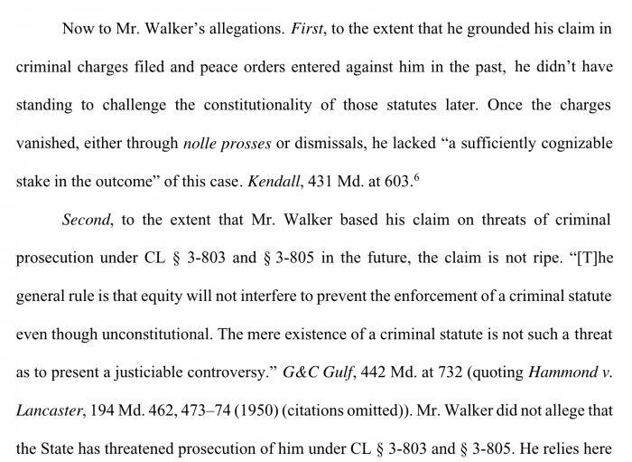 Message to Aaron Walker Attorney at Law, the mere threat of prosecution of a criminal statute doesn't give you standing to challenge it.